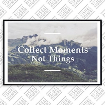 Collect-moments-not-things-Visual-Vitamins-Poster-Top-Qualitt-Schweres-200gqm-Glossy-Fotopapier-Motivation-und-Inspiration-914-x-61-cm-0