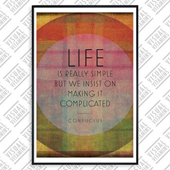 Life-is-really-simple-but-we-insist-on-making-it-complicated-Visual-Vitamins-Poster-Top-Qualitt-Schweres-200gqm-Glossy-Fotopapier-Motivation-und-Inspiration-914-x-61-cm-0