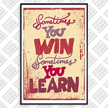 Sometimes-you-win-sometimes-you-learn-Visual-Vitamins-Poster-Top-Qualitt-Schweres-200gqm-Glossy-Fotopapier-Motivation-und-Inspiration-914-x-61-cm-0