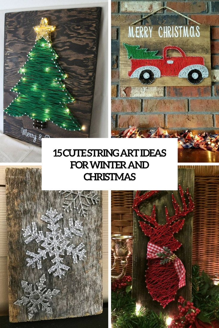 15 Cute String Art Ideas For Winter And Christmas