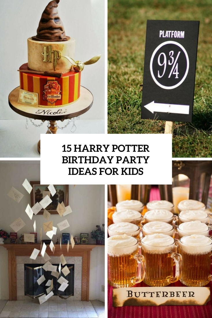 15 Harry Potter Birthday Party Ideas For Kids Wohnidee