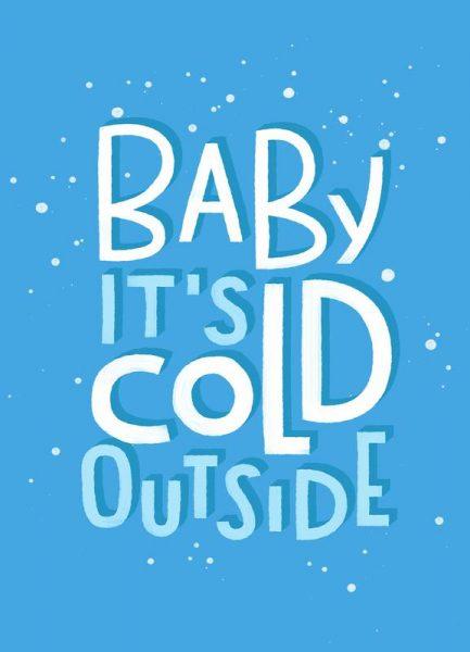 Cold Outside Leinwandbild