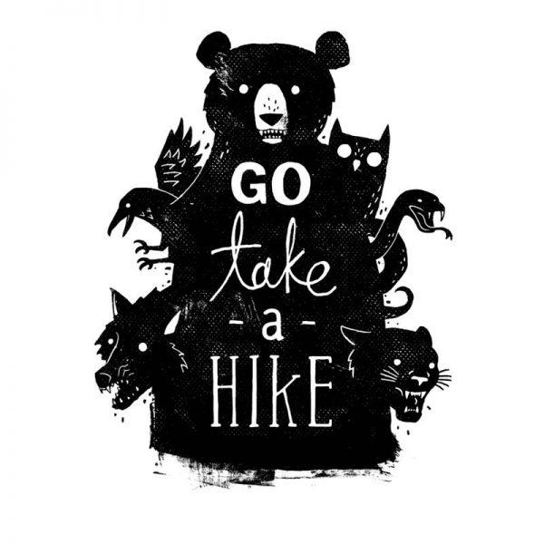 Go Take A Hike Leinwandbild