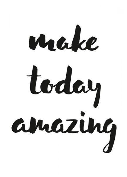 Make Today Amazing Leinwandbild