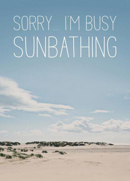 Sorry… I´m Busy Sunbathing Leinwandbild