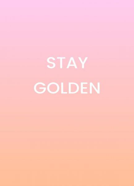 Stay Golden Leinwandbild