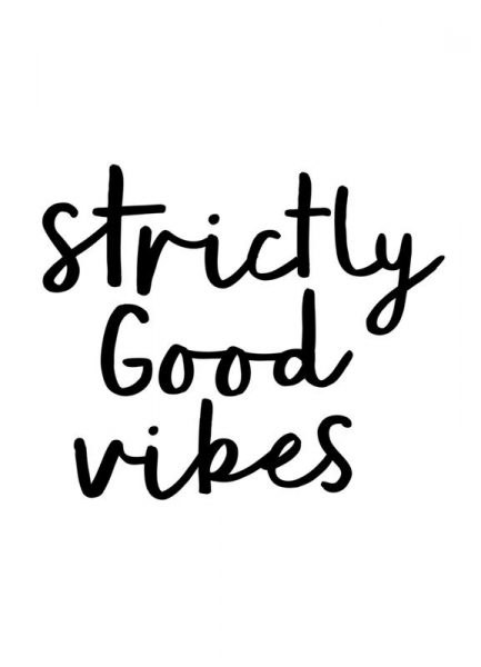 Strictly Good Vibes Leinwandbild