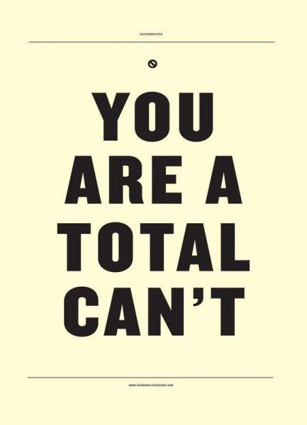 You Are A Total Cant Leinwandbild