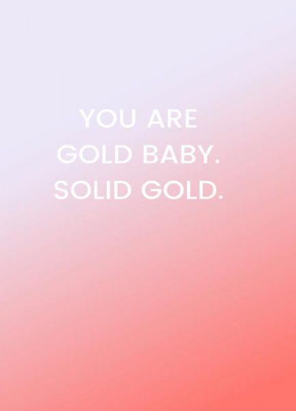 You Are Gold Baby Leinwandbild